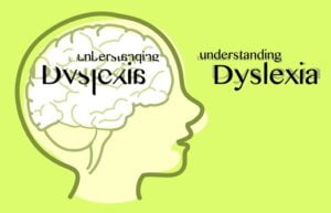 Read more about the article Dyslexia Assessment and Overview